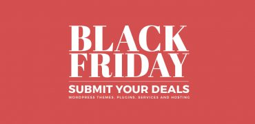 Best WordPress Deals and Discounts for Black Friday 2019 – Submit Your Deals!